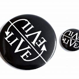 Button Pin Evil Live Live evil 25mm oder 59mm